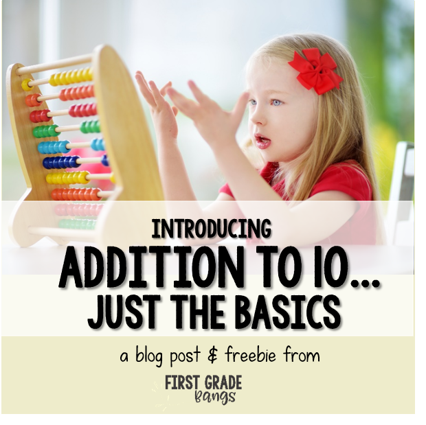 Addition to 10….Just the Basics!